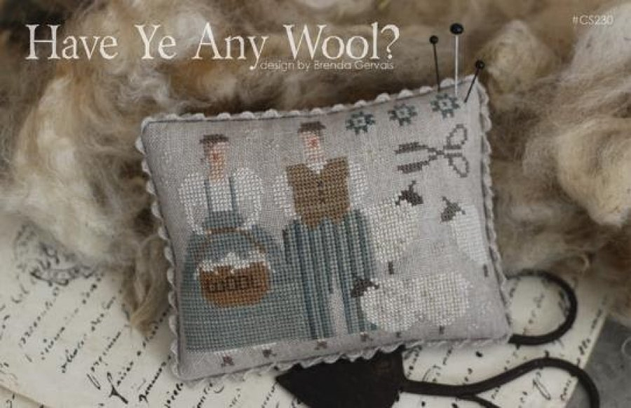 Have Ye Any Wool Cross Stitch Pattern by With Thy Needle and Thread