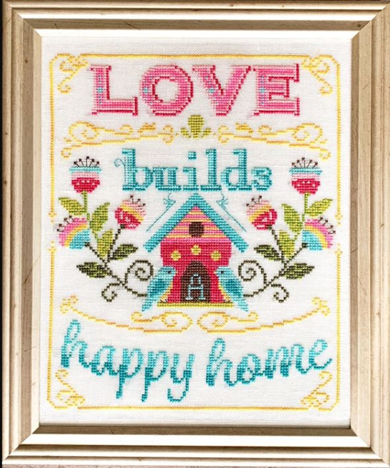 Love Builds a Happy Home Cross Stitch Pattern by Tiny Modernist