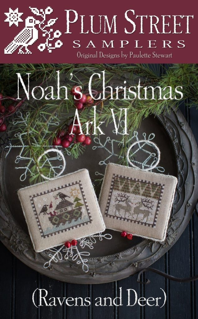 Plum Street Samplers Cross Stitch Pattern Noah's Christmas Ark VI