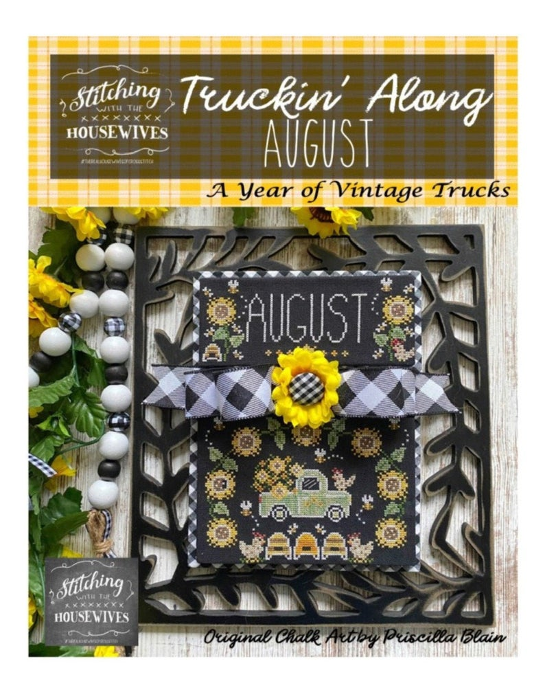 TRUCKIN' ALONG AUGUST Cross Stitch Pattern Stitching With The Housewives - Priscilla Blain
