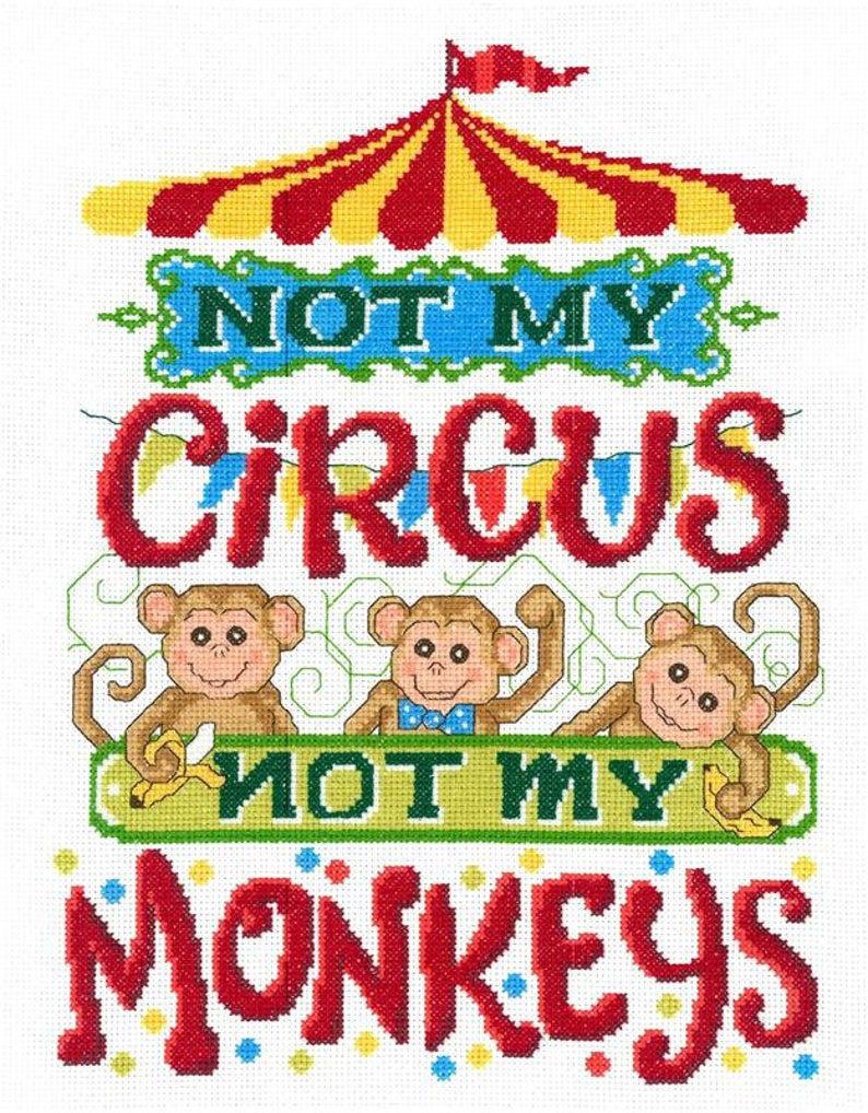 Imaginating NOT MY CIRCUS Not My Monkey Cross Stitch Pattern