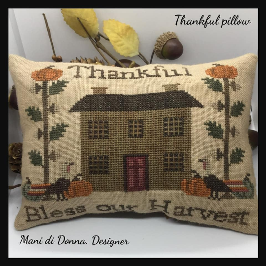 Mani di Donna THANKFUL PILLOW Cross Stitch Pattern