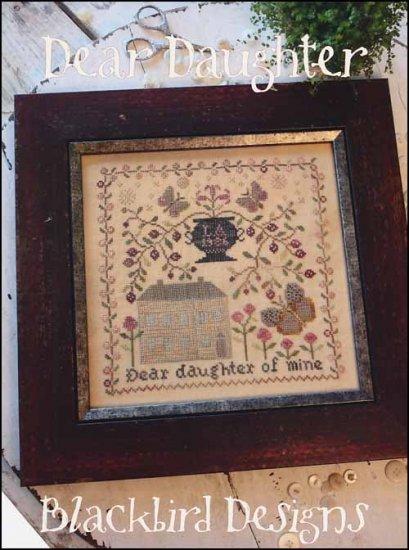 Blackbird Designs Dear Daughter Cross Stitch Pattern