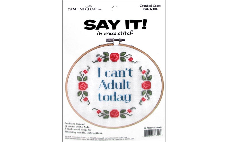 Dimensions I CAN'T ADULT TODAY Cross Stitch Kit