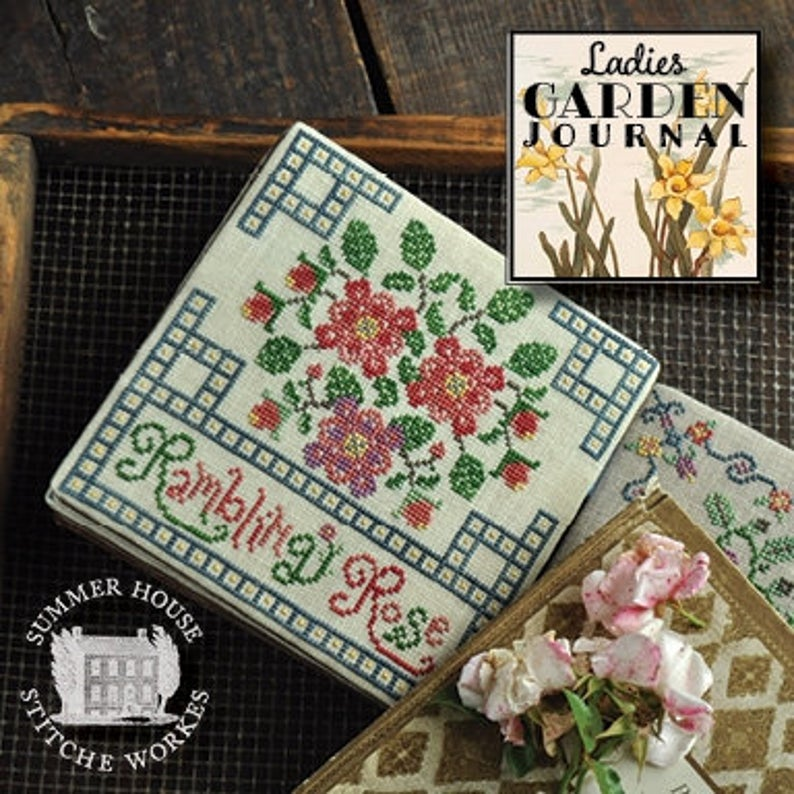 Summer House Stitch Workes LADIES GARDEN JOURNAL Rambling Rose #4 Cross Stitch Pattern