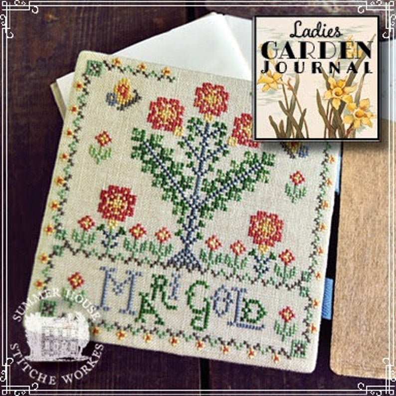 Summer House Stitche Workes LADIES GARDEN JOURNAL Marigold #6 - Cross Stitch Pattern
