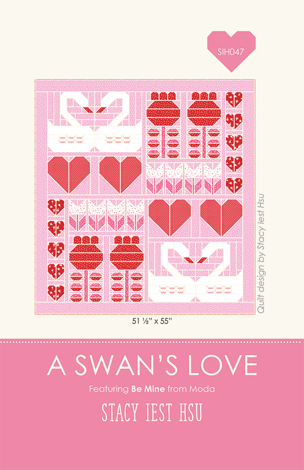 MODA Be Mine A SWANS LOVE Quilt Pattern