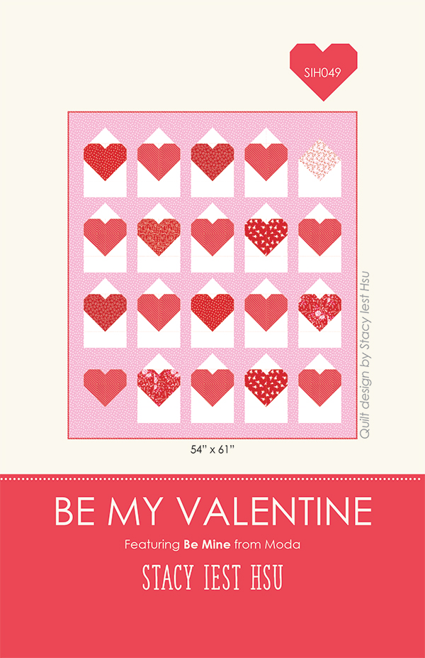 MODA Be Mine BE My VALENTINE Quilt Pattern