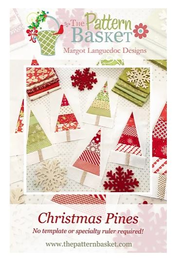 The Pattern Basket CHRISTMAS PINES Quilt Pattern