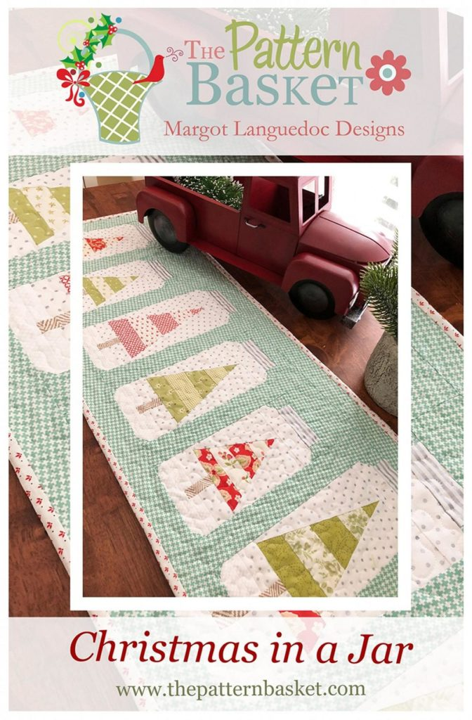The Pattern Basket CHRISTMAS JAR Table RUNNER Quilt Pattern