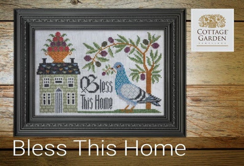 Cottage Garden Samplings BLESS THIS HOME Cross Stitch Pattern