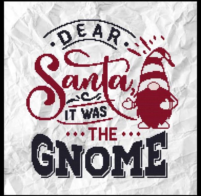 DEAR SANTA, It Was the GNOME Cross Stitch Pattern