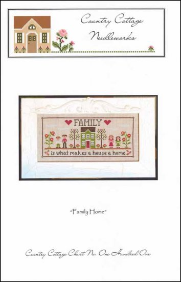 Country Cottage Needleworks FAMILY HOME Cross Stitch Pattern