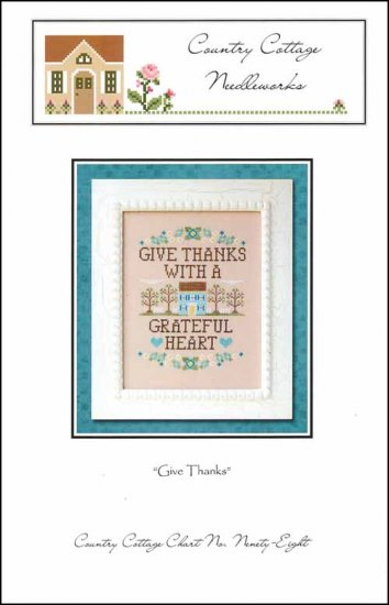 Country Cottage Needleworks GIVE THANKS Cross Stitch Pattern