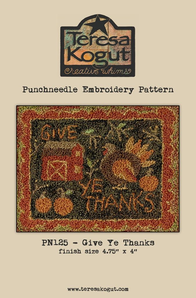 Teresa Kogut Punch Needle GIVE YE THANKS