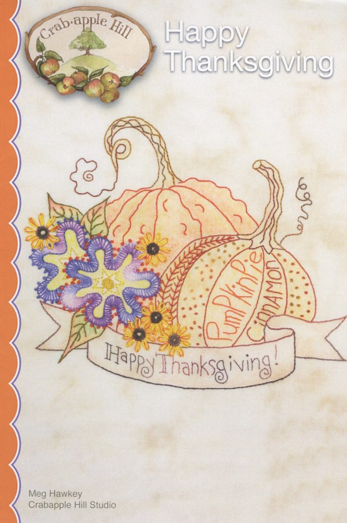 Crabapple Hill Studio HAPPY THANKSGIVING Hand Embroidery Pattern