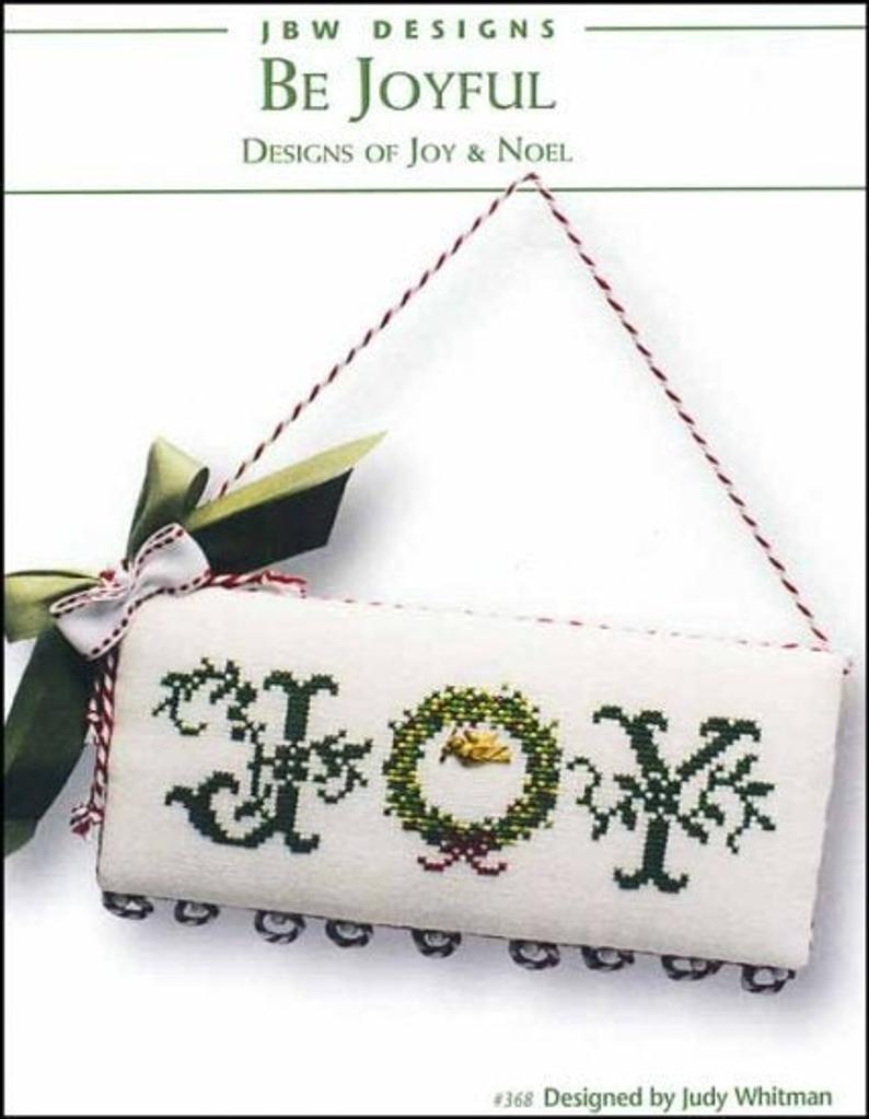 JBW Designs BE JOYFUL Cross Stitch Pattern