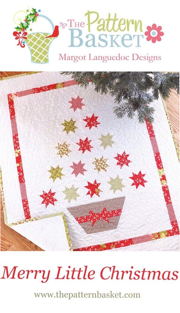 The Pattern Basket MERRY LITTLE CHRISTMAS Quilt Pattern