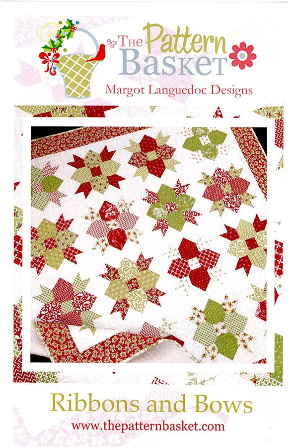 The Pattern Basket RIBBONS AND BOWS Quilt Pattern