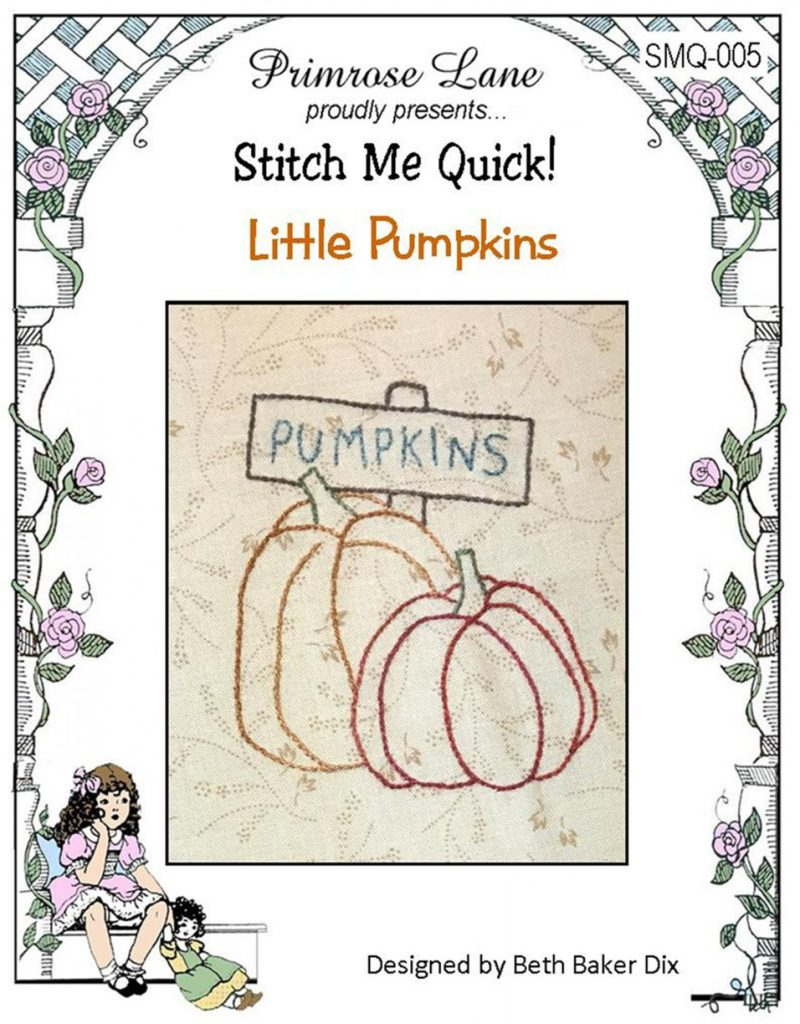 Primrose Lane Stitch Me Quick LITTLE PUMPKINS Hand Embroidery Pattern