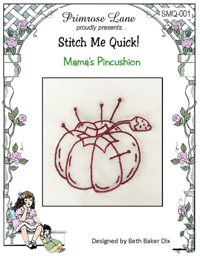 Primrose Lane Stitch Me Quick MAMA'S PINCUSHION Hand Embroidery Pattern