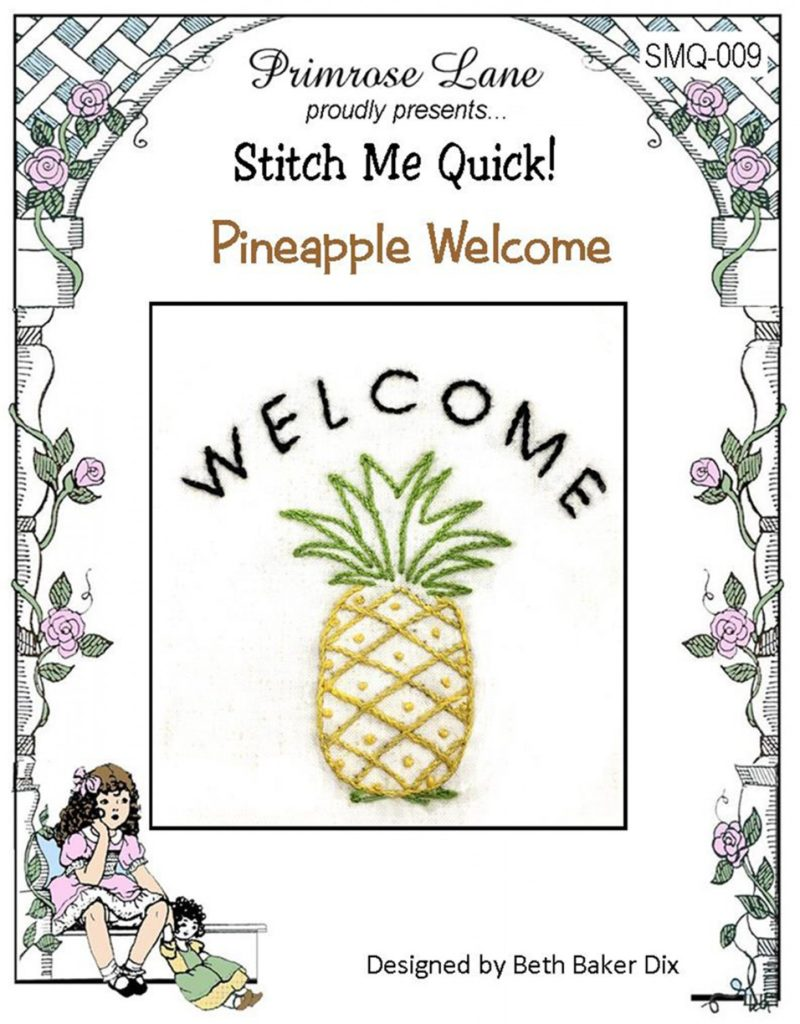 Primrose Lane Stitch Me Quick PINEAPPLE WELCOME Hand Embroidery Pattern
