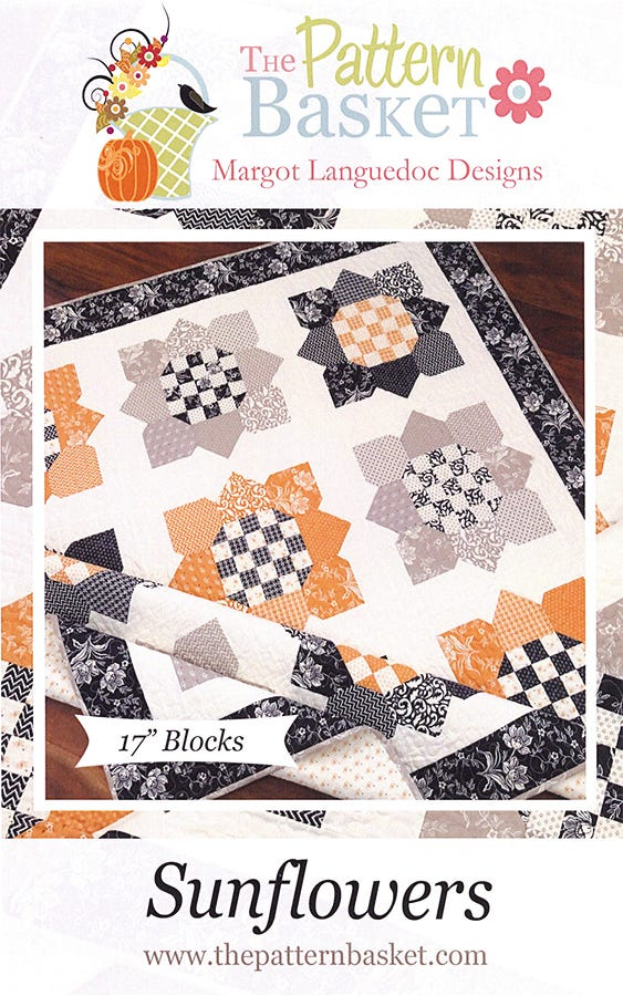 The Pattern Basket SUNFLOWERS Quilt Pattern
