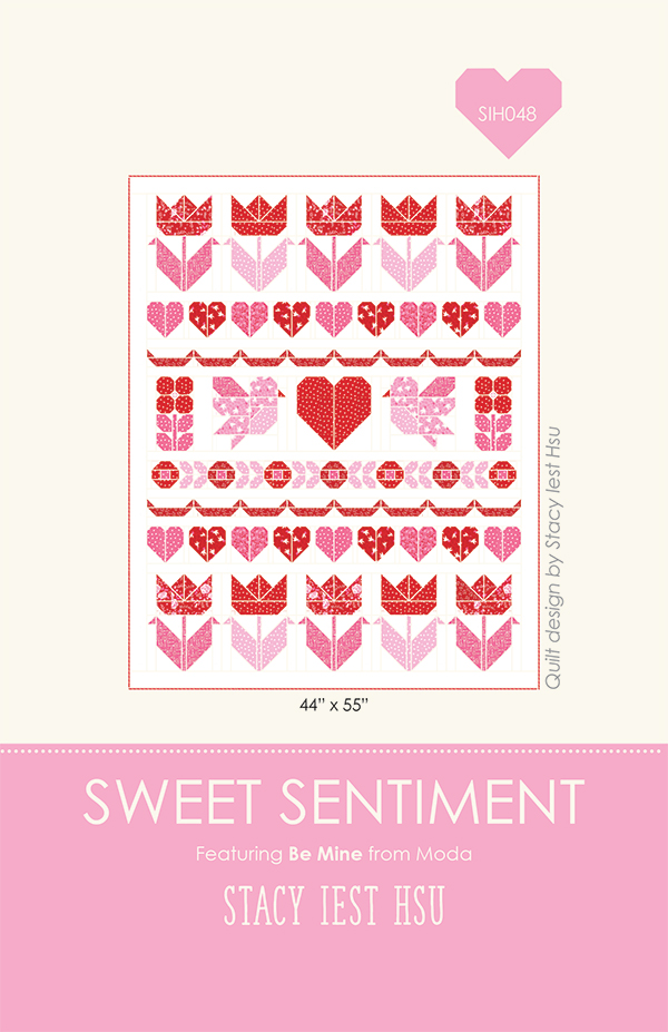 MODA Be Mine SWEET SENTIMENT Quilt Pattern - Pre-Order